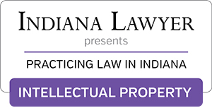 Practicing Law in Indiana: Intellectual Property